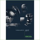 Festool publie son catalogue général 2017